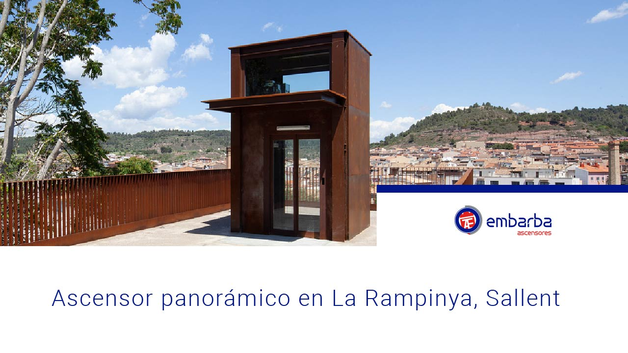 Ascensor-panoramico-La-Rampinya-embarba-ascensoresMesa-de-trabajo-1pantalla
