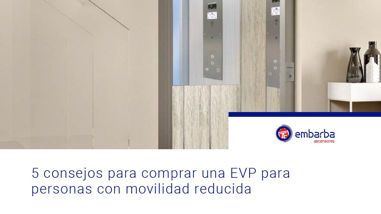 Personas-con-movilidad-reducida-embarba-ascensores-accesibilidad-evp-2